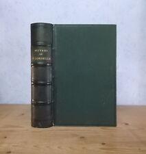 LE CID CINNA POMPEE OEUVRES DE PIERRE CORNEILLE (1870 BIEN RELIE, GRAVURES).