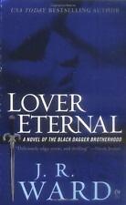 Lover Eternal (Black Dagger Brotherhood, Book 2) by J.R. Ward
