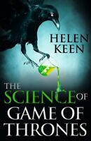 The Science of Game of Thrones: A myth-busting, , Keen, Helen, New