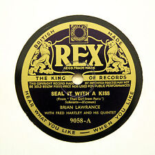 """BRIAN LAWRANCE """"Seal It With A Kiss / In The Sweet Long Ago"""" (E+) REX [78 RPM]"""