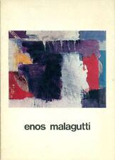 MALAGUTTI - Porzio Domenico, Enos Malagutti. Una vocazione irriducibile