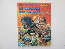 CONAN LE BARBARE N°5 TBE LE ROYAUME DES DAMNES