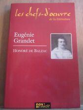 Balzac: Eugénie Grandet/ Les Chefs-d'Oeuvre de la Littérature Nov'Edit, 2005