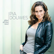 Douwes, Pia - After All This Time CD *NEU*OVP*