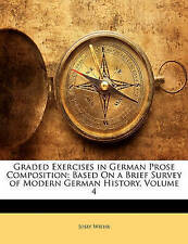 USED (LN) Graded Exercises in German Prose Composition: Based On a Brief Survey