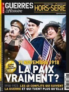 Guerres et Histoire Hors-série n°6 1918 : la paix, vraiment ? État neuf