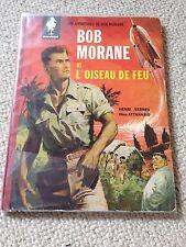 BOB MORANE ET L'OISEAU DE FEU (1960) henri vernes dos toilé rouge