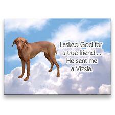 HUNGARIAN VIZSLA True Friend From God FRIDGE MAGNET Dog