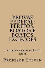 Provas Federal: Peritos, Boatos e Boatos Excecoes by Profesor Steven (2014,...