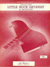 LITTLE ROCK GETAWAY Music Sheet-1939-SULLIVAN/ZURKE-SWING Piano Solo-ARKANSAS