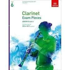 Clarinet Exam Pieces 20142017, Grade 6, Score & Part: Selected from the 2014-201