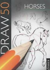 Draw 50 Horses (Draw 50),Lee J. Ames
