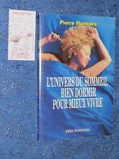 L'univers du sommeil bien dormir pour mieux vivre Pierre FLUCHAIRE