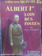 ALBERT IER LOIN DES FOULES P.GOEMARE          BELGIQUE