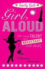 Girl, Aloud Gale, Emily Very Good Book