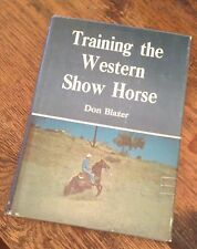 Training the WESTERN SHOW HORSE Don Blazer 1978 PHOTOS Free US Shipping LOOK