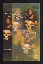 From Acting to Performance : Essays in Modernism and Postmodernism (Paperback)