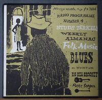 Big Bill Broonzy Pete Seeger Studs Terkel WFMT Radio Program Folkways 3864 M-