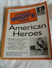 The Complete Idiot's Guide:Complete Idiot's Guide to American Heroes