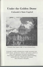 History-Under The Golden Dome-Colorado State Capitol-Crowned With Gold-Signed
