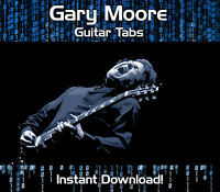 GARY MOORE ROCK GUITAR TAB TABLATURE DOWNLOAD SONG BOOK SOFTWARE TUITION