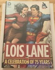 D.C. Comics Lois Lane: A Celebration of 75 Years Sealed Hardcover Book Superman