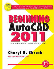 Beginning AutoCAD 2011 Exercise Workbook-ExLibrary