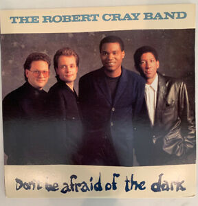 The Robert Cray Band - Don't be Afraid Of The Dark - Promo Copy -