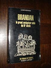 BRANDAN - Le grand navigateur celte du VIe siècle - Louis Kervran 1977