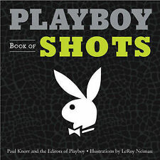 PLAYBOY BOOK OF SHOTS by Paul Knorr : AU1/2 : PB542 : NEW : FREE P&H