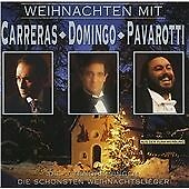 Christmas with Carreras, Domingo, Pavarotti, Carreras, Domingo, Pavarotti, Very