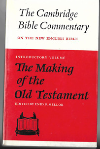 The Making of the Old Testament (Cambridge Bible Commentaries) Free Postage
