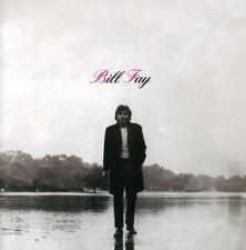 BILL FAY - BILL FAY (EXP.& 24-BIT REM.)  CD NEW+