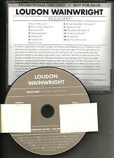 LOUDON WAINWRIGHT Recovery USA Ultra Rare ADVNCE PROMO DJ CD 2008 MINT
