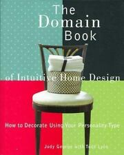 The Domain Book of Intuitive Home Design: How to Decorate Using Your Personality