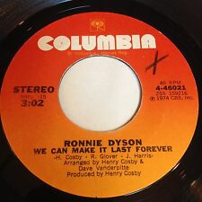 Ronnie Dyson: We Can Make It Last Forever / Just A Little Love From Me 45 - Soul