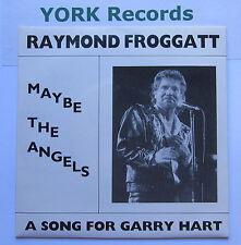 "RAYMOND FROGGATT - Maybe The Angels - Ex 7"" Single Ratpack Red Balloon RB 0001"