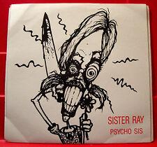 """Sister Ray Psycho Sis 7""""PC US RED VINYL Numbered Ltd Ed.+INSERT 1989 Indie VINYL"""