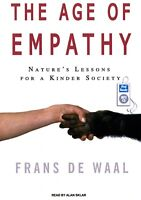 The Age of Empathy: Nature's Lessons for a Kinder Society:  MP3CD Audiobook