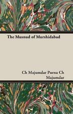 Musnud of Murshidabad by Purna Ch. Majum Staff (2006, Paperback)