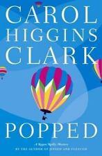 Regan Reilly Mystery: Popped No. 7 by Carol Higgins Clark (2003, Hardcover)