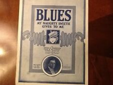 1919 Blues My Naughty Sweetie Gives Me Ted Doner Swanstone Sheet Music Starmer
