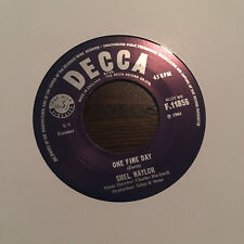 "SHEL NAYLOR One Fine Day Single 7"" 45 PSYCH LE BEAT BESPOKE FREAKBEAT GARAGE MOD"