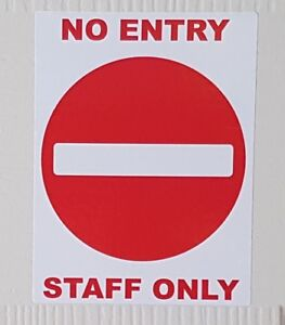 NO ENTRY STAFF ONLY Sticker Sign For Shops Offices Public 100mm x 70m Waterproof
