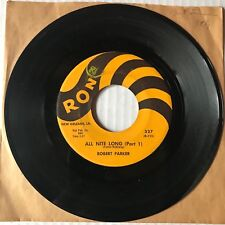 ROBERT PARKER All Nite Long Part 1 & 2 45 RON 327 New Orleans, LA R&B Blues