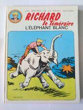 RAOUL ET GASTON richard le téméraire l'éléphant blanc eo1974 côté BDM 15€ TBE++