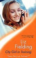 City Girl in Training, Fielding, Liz, Very Good Book