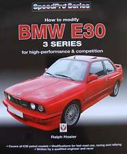 BMW E30 3 Series - How to Modify for High-performance and Competition livre,book