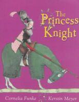 The Princess Knight by Funke, Cornelia Hardback Book The Fast Free Shipping