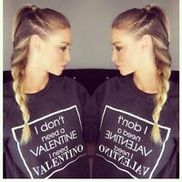 * I don't need a Valentine i need Valentino SWEATSHIRT JUMPER LAUREN POPE TOWIE